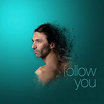 Follow you (Extended Version)