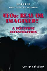 UFOs: Real or Imagined?: A Scientific Investigation (Haunted: Ghosts and the Paranormal) Library Binding