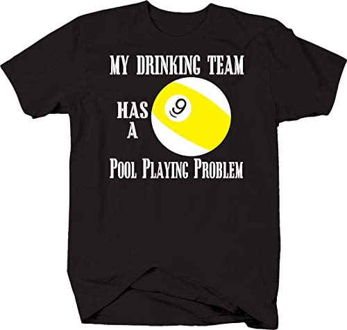 KK2017FASHION Witty Short Sleeve T-Shirt Herren's Drinking Team Has a Pool Playing Problem Customized T Shirts