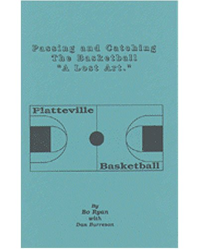 Passing and Catching: The Lost Art by Bo Ryan