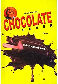 [(Chocolate Fever )] [Author: Robert Kimmel Smith] [Jan-1972]