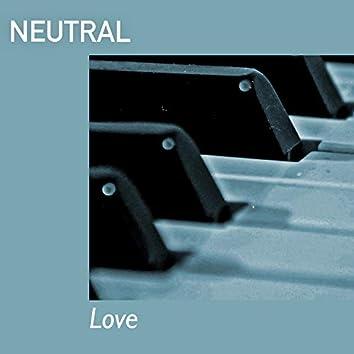 # 1 Album: Neutral Love