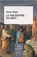 La philosophie du droit de Michel Troper