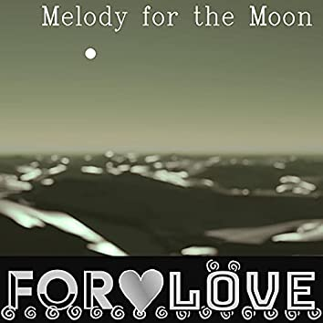 Melody for the Moon