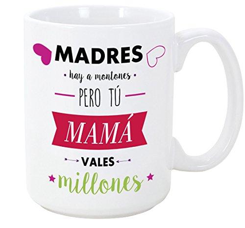 MUGFFINS Taza para Regalar a Madres - Madres Hay a Montones Pero tú Mama vales Millones - 350 ml - Tazas con Frases de...