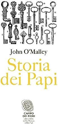 Storia dei Papi (Campo dei fiori Vol. 6)