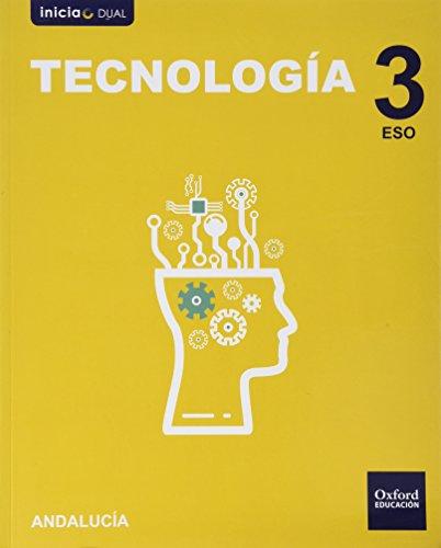 Inicia Dual Tecnología 3 ESO. Libro Del Alumno Andalucía
