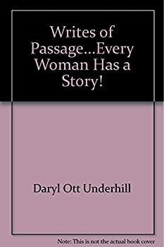 Paperback Writes of Passage...Every Woman Has a Story! Book