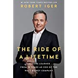 The Ride of a Lifetime: Lessons Learned from 15 Years as CEO of the Walt Disney Company (English Edition)