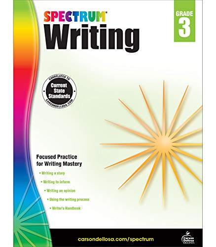 Spectrum Writing Workbook for 3rd Grade—State Standards for Writing Practice With Writer's Handbook and Answer Key for Homeschool or Classroom (136 pgs)