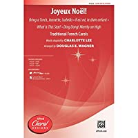 Joyeux Noël! - Traditional French Carols, words adapted by Charlotte Lee / arr. Douglas E. Wagner - Choral Octavo - SATB