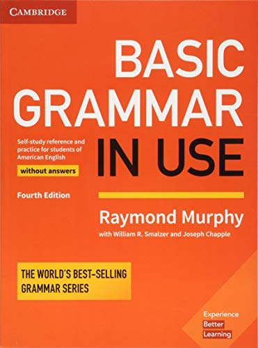 Basic Grammar in Use Sb Without Answers and Interactive Ebook - Self-Study Reference and Practice for Students of American English- 4Th Ed