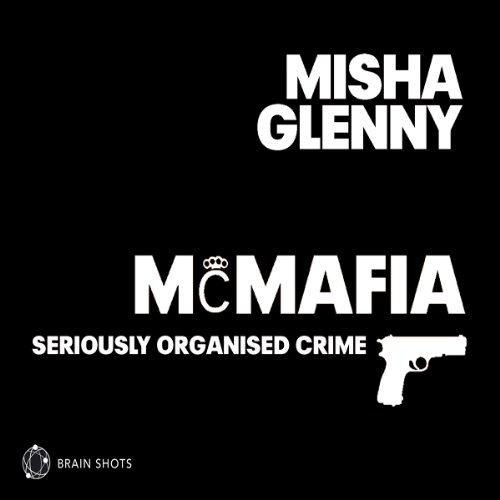 McMafia- Seriously Organised Crime audiobook cover art