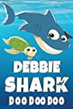 Debbie Shark Doo Doo Doo: Debbie Name Notebook Journal For Drawing Taking Notes and Writing, Personal Named Firstname Or Surname For Someone Called ... Personolised Fun Custom Name Gift For Debbie