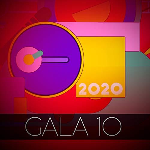 OT Gala 10 (Operación Triunfo 2020) [Explicit]