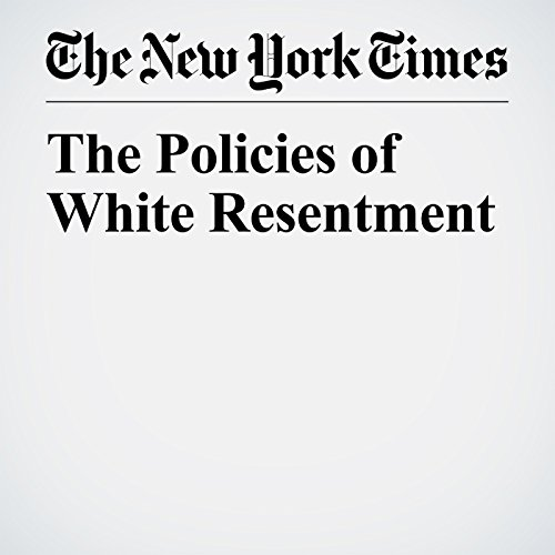 The Policies of White Resentment audiobook cover art