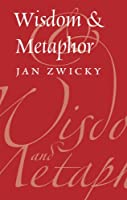 Wisdom & Metaphor