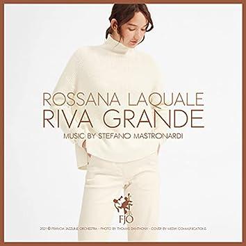 Riva Grande (feat. Rossana Laquale)