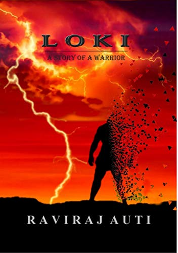 LOKI: The story of a warrior (English Edition)