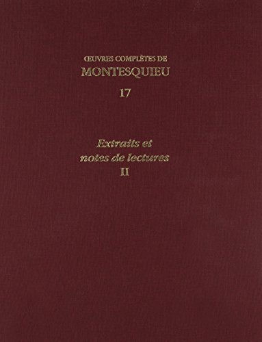 Oeuvres Completes: Extraits Et Notes De Lectures II (Bibliotheque Du Xviiie Siecle, Band 17)