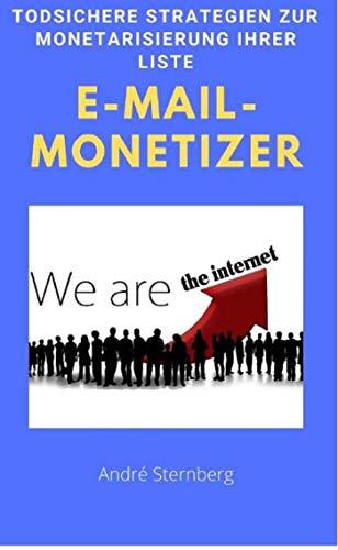 E-Mail-Monetizer: Todsichere Strategien zur Monetarisierung Ihrer Liste