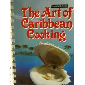 The Art of Caribbean Cooking by Cools-Lartigue, Yolande (1998) Ring-bound
