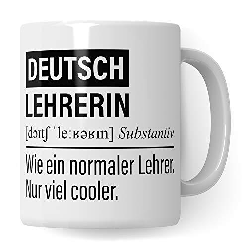 Deutsch Lehrerin Tasse, Geschenk für Deutschlehrerin, Kaffeetasse Geschenkidee Lehrerin, Kaffeebecher Lehramt Schule Deutsch Unterricht Witz