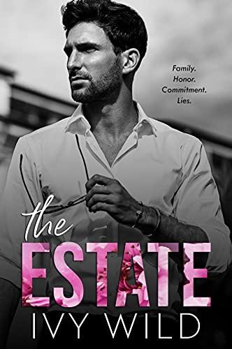 The Estate: A Billionaire Romance (Kings of Capital)