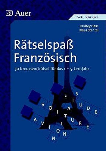 Rätselspaß Französisch: 50 Kreuzworträtsel (5. bis 13. Klasse)