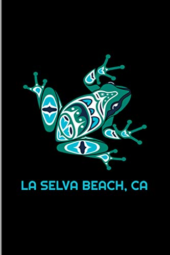 La Selva Beach, CA: California Frog Pacific NW Native American Indian Gift Wide Ruled Lined Notebook - 120 Pages 6x9 Composition