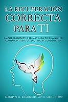La recuperación correcta para ti (Spanish)