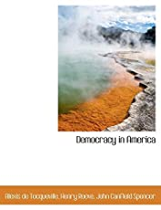 Image of Democracy In America by. Brand catalog list of BiblioLife.