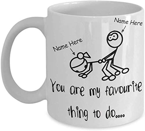Personalized Couple Name Coffee Mug Funny You Are My Favorite Things To Do Funny Stickman Couple Novelty Gifts For Her or Him Wife Husband Custom Color Change Gifts for Valentine