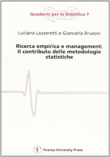 Ricerca empirica e management. Il contributo delle metodologie statistiche