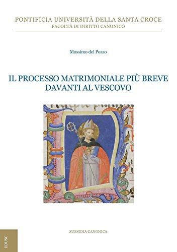 Il processo matrimoniale più breve davanti al vescovo (Italian Edition)