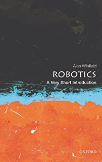 Robotics: A Very Short Introduction (Very Short Introductions) (English Edition)