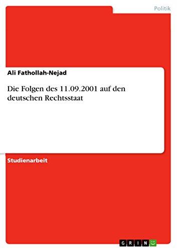 Die Folgen des 11.09.2001 auf den deutschen Rechtsstaat