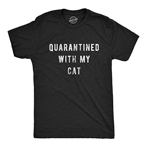 Mens Quarantined with My Cat Tshirt Funny Social Distancing Pet Kitty Lover Graphic Tee (Heather Black) - XXL