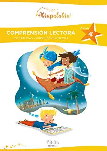 Estrategias de comprensión lectora 4 Primaria. Abrapalabra: Comprensión lectora, estrategias y producción escrita