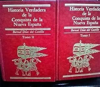 HISTORIA VERDADERA DE LA CONQUISTA DE LA NUEVA ESPAÑA VOLS. 1 & 2: Amazon.es: DÍAZ DEL CASTILLO, BERNAL: Libros