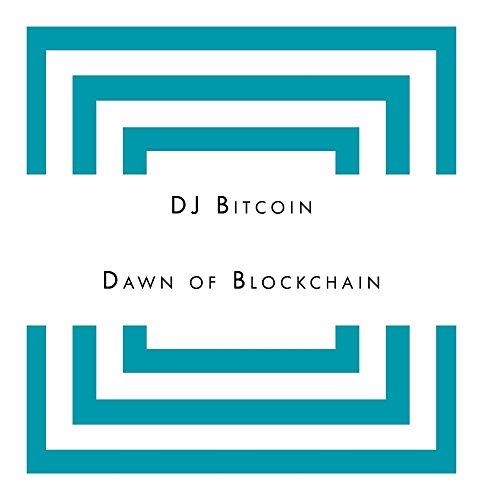 Dawn of Blockchain