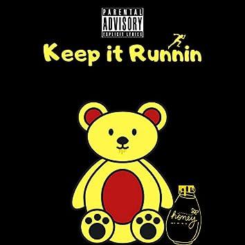 Keep It Runnin'