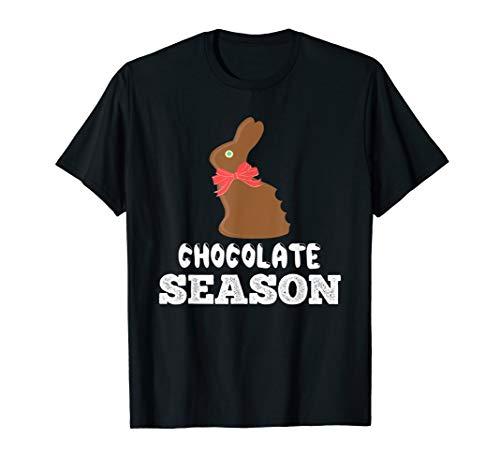Schokoladensaison! Osterhase, fröhliche Ostern T-Shirt
