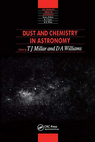 Download Dust and Chemistry in Astronomy (Series in Astronomy and Astrophysics) 0750302712