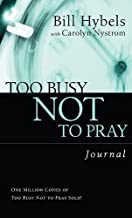 Too Busy Not to Pray Journal: Basic Christianity (Saltshaker Books)