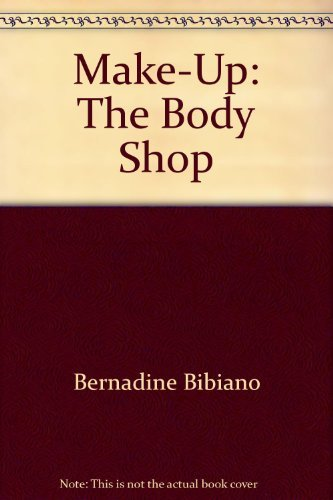 Make-Up: The Body Shop