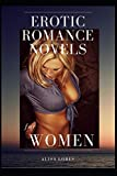 Erotic Romance Novels for Women: Uncensored and only for adults