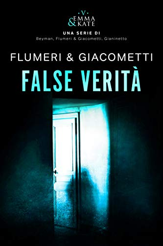 False verità (Emma & Kate Vol. 5)