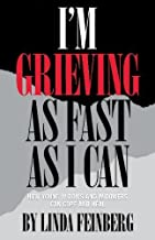 Best i am grieving as fast as i can Reviews