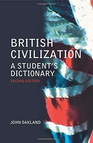 British Civilization: A Student's Dictionary